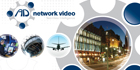 AD Network Video highlighted enterprising surveillance solutions at IFSEC 2010