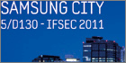 Samsung to demonstrate its new Samsung City concept at IFSEC 2011