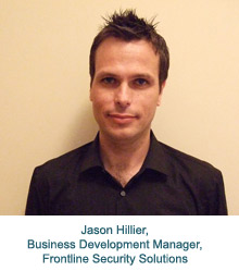 Jason Hillier, Business Development Manager at Frontline Security Solutions