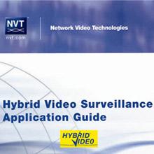 NVT releases UTP Hybrid Video applications guide for high-performance CCTV results