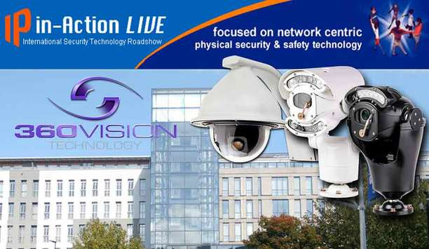 360 Vision Technology to showcase its extensive camera range at IP-in-Action LIVE, Bristol