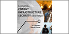 IRN's East Africa Energy forum to address security challenges facing the oil and gas industry