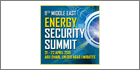 11th Energy Security Summit to address major energy security issues in Middle East region