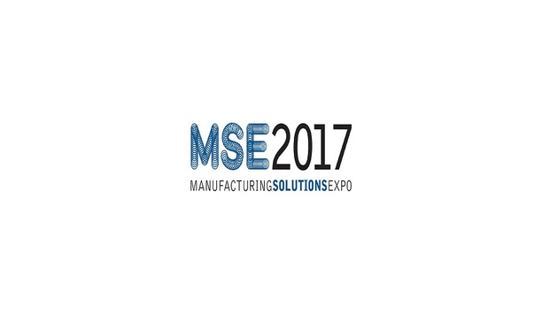 MSE 2017 showcases new technologies, latest trends and smart solutions shaping the future of manufacturing