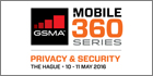 GSMA announces additional speakers for 2016 Mobile 360 – Privacy & Security conference