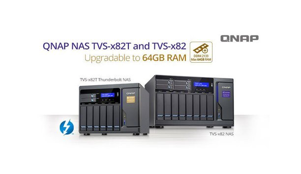 QNAP TVS-x82 and TVS-x82T NAS series support upgradable RAM to 64 GB