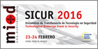 SICUR 2016 to host Technological Brokerage Event in Security to facilitate collaboration