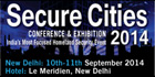 Secure Cities 2014 to provide platform for brainstorming on the latest city security issues