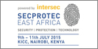 Intersec-powered SecProTec East Africa 2015 assembles top security businesses