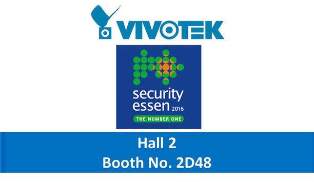 VIVOTEK to display enhanced IP surveillance solutions at Security Essen 2016