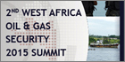 Security specialists gather at West Africa Oil & Gas Security Summit 2015