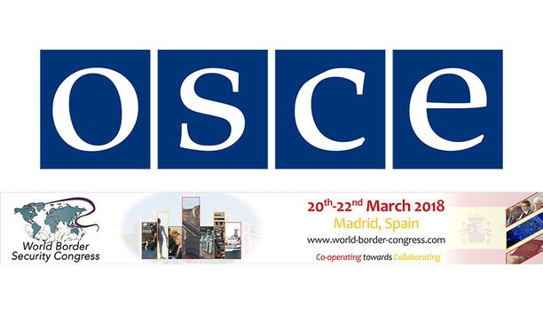 Organization for Security & Co-operation in Europe supports World Border Security Congress 2018