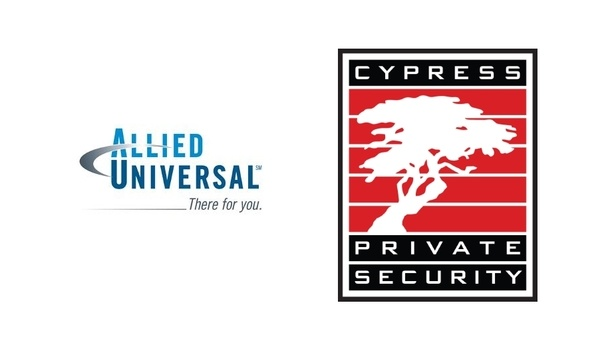 Allied Universal Takes Over San Francisco-Based Manned Guarding And Security Personnel Provider Firm, Cypress Private Security