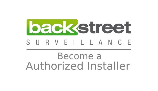 Backstreet Surveillance launches a nationwide installer program to provide high quality installation services