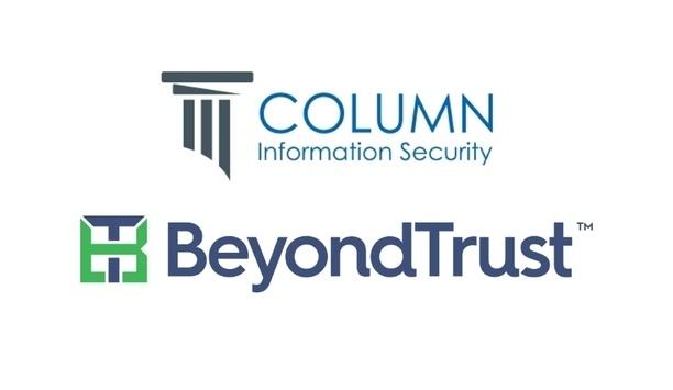 BeyondTrust Announces Partnership With Column Information Security