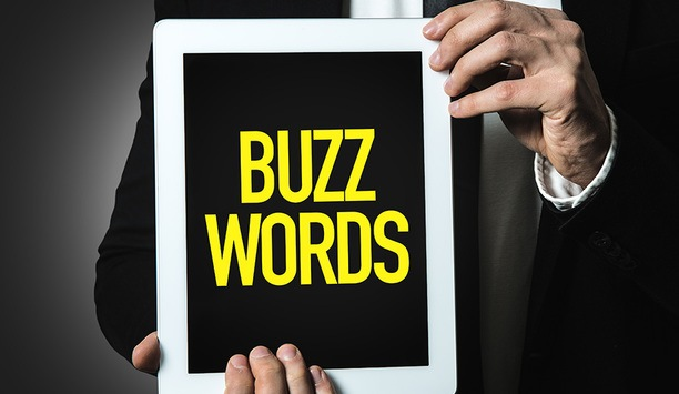 What Are The Security Industry's Newest Buzzwords?