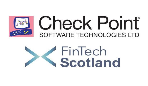 Check Point Software announces strategic partnership with FinTech Scotland