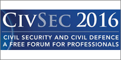 CIVSEC 2016 to address challenges of civil security, border control, terrorism prevention and emergency management