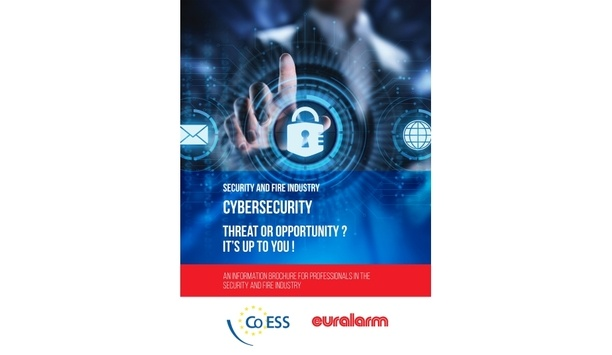 Confederation of European Security Services and Euralarm publish joint brochure, 'Cybersecurity - Threat or Opportunity? It's up to you!'