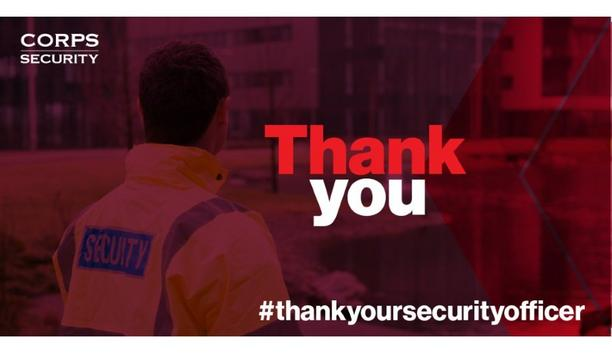 Corps to celebrate annual Thank Your Security Officer Day to recognise security teams' work
