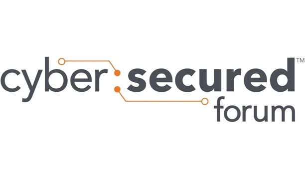 Cyber:Secured Forum launched by PSA Security Network, ISC Security Events and SIA