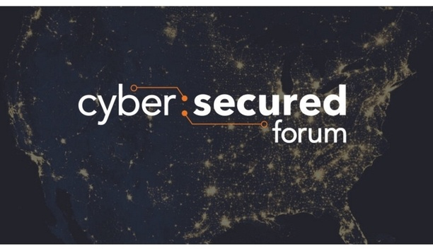 Cyber:Secured Forum 2018 Reveales Cybersecurity Educational Summit Agenda To Focus On Integrated Systems