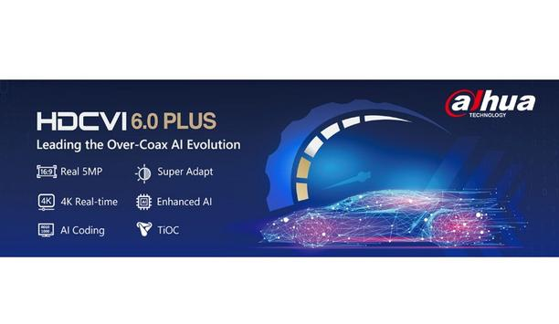 Leading the over-coax AI evolution with Dahua HDCVI 6.0 PLUS