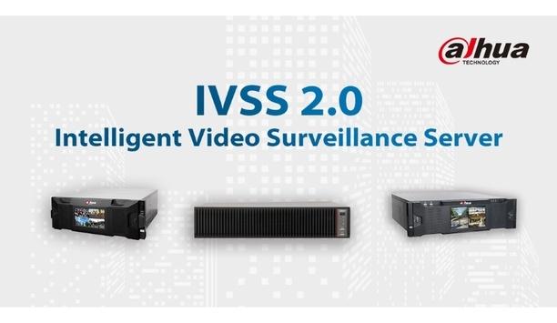 Dahua Technology unveils Intelligent Video Surveillance Server (IVSS) 2.0 with enhanced AI capabilities and facial recognition technology
