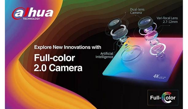 Dahua Technology releases full-colour 2.0 network cameras with 4K vari-focal lens and AI features