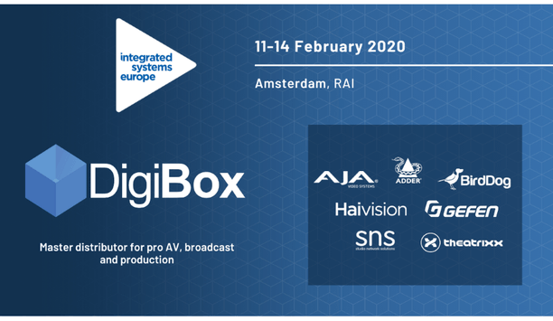DigiBox, Haivision, SNS And BirdDog To Showcase The Benefits Of Their Products At ISE 2020