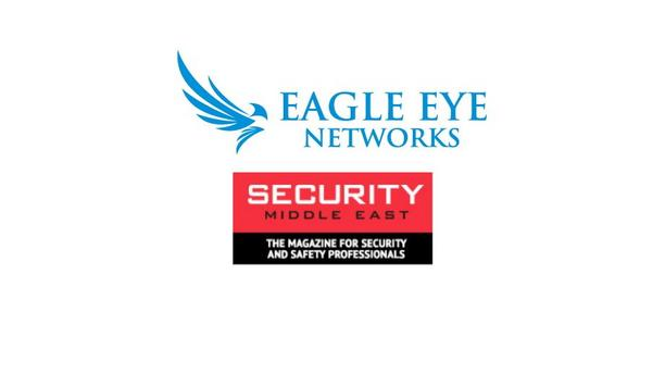 Eagle Eye Networks launches in the Middle East and Africa