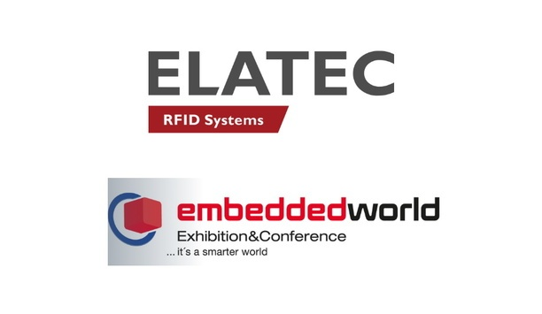 ELATEC to showcase universal RFID readers at the Embedded World 2020 trade show at Nuremberg