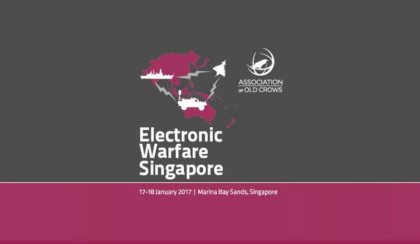 """EW Singapore 2017 focuses on """"The Future of Electronic Warfare in the Asia Pacific Region"""""""