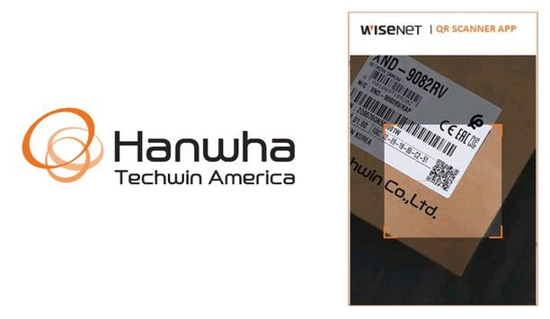 Hanwha Techwin Announces New Wisenet QR Scanner App For Systems Integrators