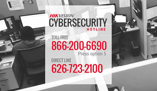 Hikvision USA Launches Cybersecurity Hotline For Integrators, Clients And Technology Partners
