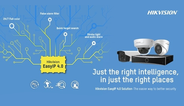 Hikvision launches EasyIP 4.0 cameras and NVRs to aid SMBs to maximise their site security
