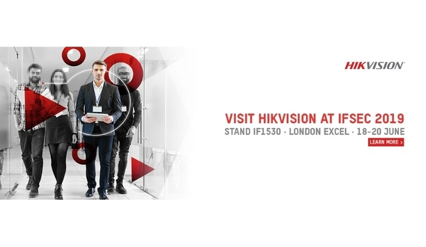 Hikvision to help launch Secure by Default initiative and unveil new products and technologies at IFSEC 2019