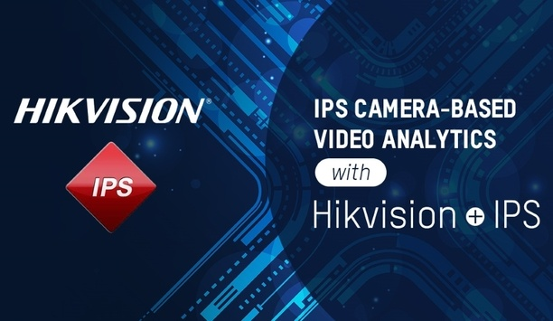 IPS Intelligent Video Analytics becomes the first company to join the Hikvision Embedded Open Platform program