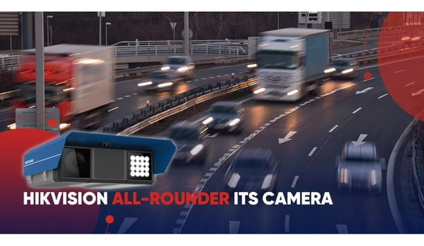 Hikvision announces the launch of All-Rounder ITS camera for improvement of road safety and traffic flow