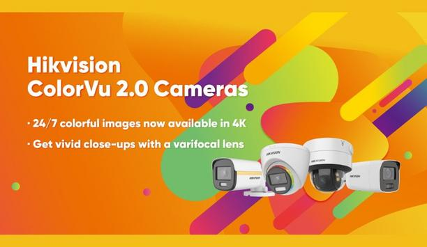 Hikvision unveils ColorVu 2.0 cameras with 4K and varifocal options for more vivid 24/7 colourful imaging