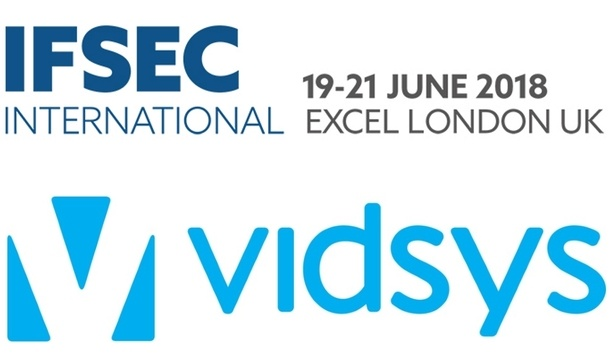 IFSEC 2018 announces Converged Security Centre powered by Vidsys for integrating physical and cyber security