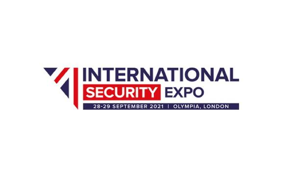 International Security Expo 2021 in London to feature the Global Counter Terror and Serious and Organised Crime Summit
