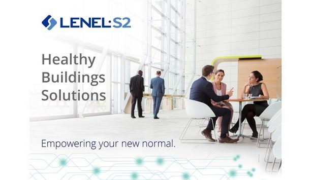 LenelS2 Helps Enhance Buildings' Health With Touchless Access, Occupancy Management And Proactive Screening Solutions