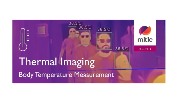 Mitie Security launches thermal imaging service to help businesses protect against the spread of COVID-19