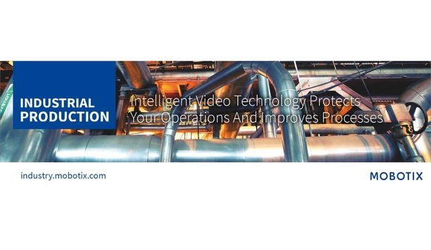 MOBOTIX offers industry-optimised video surveillance solutions for safer and more effective industrial and production processes