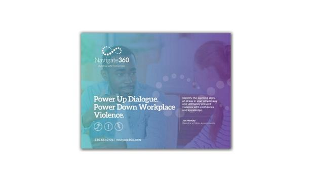 Navigate360 releases an eBook to power up dialogue and power down workplace violence