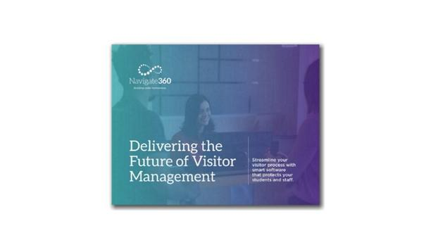 Navigate360 defines smart visitor management in their latest eBook for the safety of school campuses