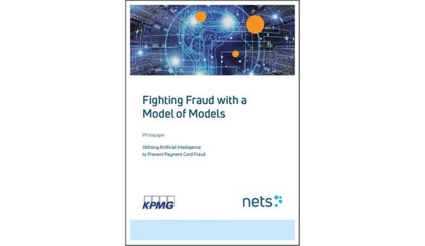 Nets And KPMG Release Whitepaper On Exploring The Power Of Artificial Intelligence In Fraud Prevention