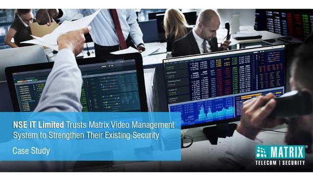 NSE IT Limited deploys Matrix SATATYA SAMAS VMS to enhance video surveillance of their facilities