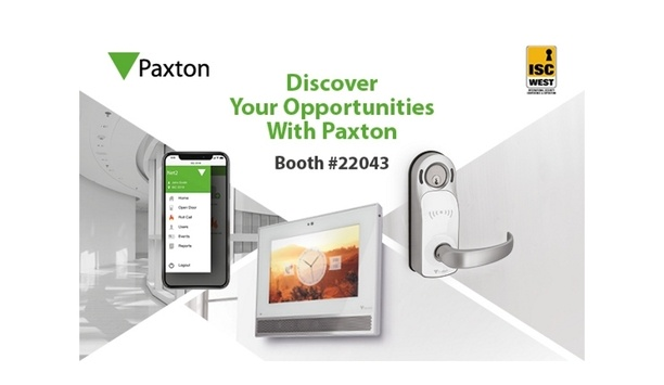 Paxton to exhibit Net2 access control, video intercom, and PaxLock wireless lockset products at ISC West 2019